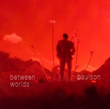 PAULSON: Between Worlds